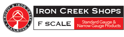 Iron Creek Shops F-scale model train parts and kits